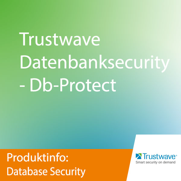 Trustwave Datenbanksecurity - Db-Protect
