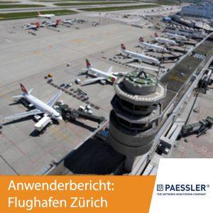 Paessler Anwenderbericht Flughafen Zürich
