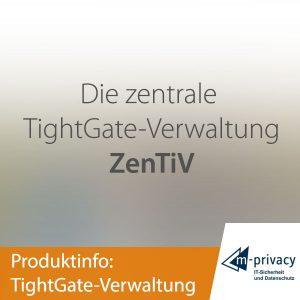 TightGate ZenTiV