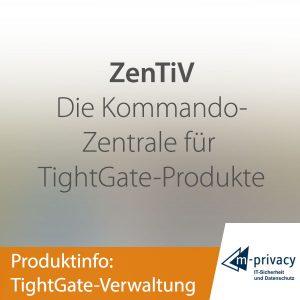 TightGate-Verwaltung ZenTiV