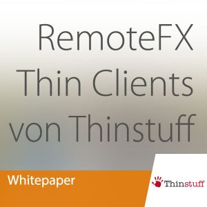 Thinstuff Whitepaper RemoteFX
