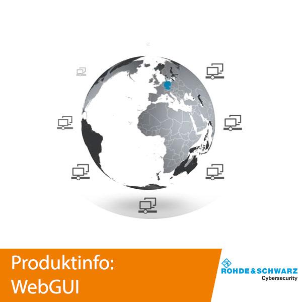 Rohde & Schwarz Cybersecurity - WebGUI