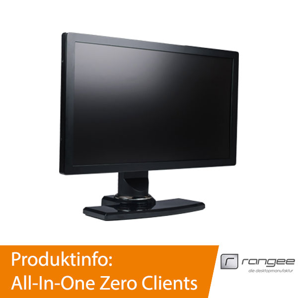 Rangee All-In-One Zero Clients
