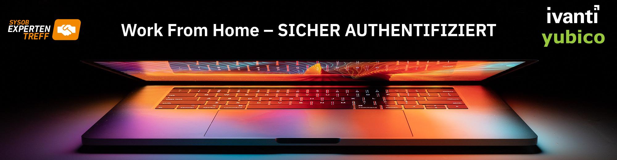 Work From Home - sicher Authentifiziert mit Pulse Secure (IVANTI) und Yubico